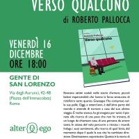 16.12.16 - Presentazione di Verso qualcuno a Gente di San Lorenzo (Rm)